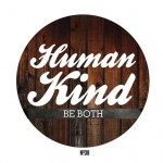 Human Kind: Be Both.  Compassion!
