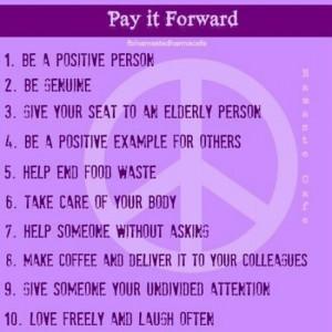 So many ways to pay it forward!