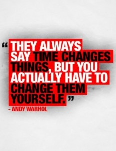 What changes will you choose to make yourself?